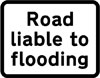 Road liable to flooding ahead